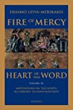 Erasmo Leiva-Merikakis: Fire of Mercy, Heart of the Word - Vol. 3