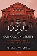 The Coup at Catholic University: The 1968…