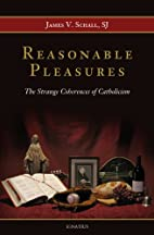 Reasonable Pleasures: The Strange Coherences…