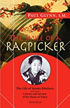 The Smile of a Ragpicker: The Life of Satoko…