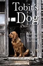 Tobit's Dog by Michael Nicholas Richard