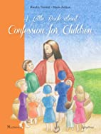 A Little Book about Confession for Children…