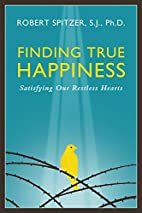 Finding True Happiness: Satisfying Our…