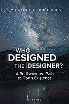 Who Designed the Designer?: A Rediscovered…