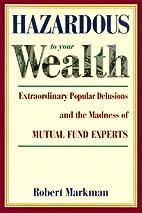 Hazardous to your Wealth: Extraordinary…