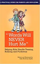 Words Will Never Hurt Me: Helping Kids…