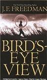Freedman, J. F.: Bird's-Eye View