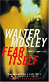 Mosley, Walter: Fear Itself: A Fearless Jones Novel