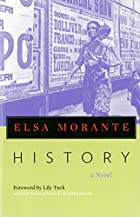 History: a novel by Elsa Morante