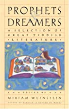 Prophets and Dreamers: A Selection of Great…