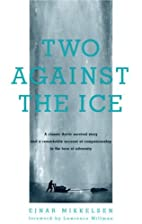 Two Against the Ice: A Classic Arctic…