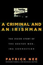 A Criminal and An Irishman: The Inside Story…