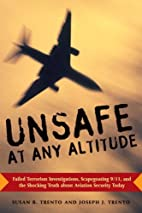 Unsafe at Any Altitude: Exposing the…