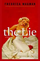 The Lie by Fredrica Wagman