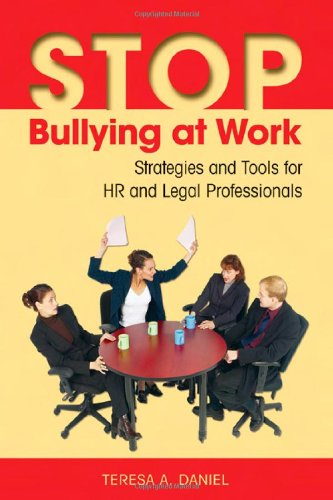 stop-bullying-at-work-strategies-and-tools-for-hr-and-legal-professionals