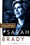 Brady, Sarah: A Good Fight