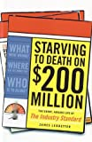 Ledbetter, James: Starving to Death on $200 Million
