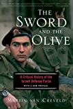 Van Creveld, Martin: The Sword and the Olive: A Critical History of the Israeli Defense Force