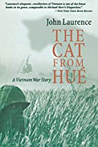The Cat from Hue: A Vietnam War Story by…