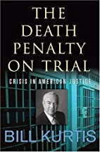 The Death Penalty on Trial: Crisis in…