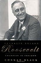Franklin Delano Roosevelt: Champion of…