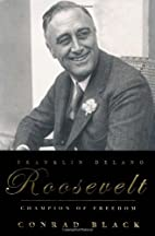Franklin Delano Roosevelt: Champion of…