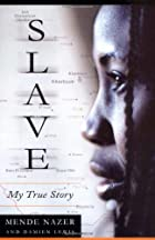 Slave: My True Story by Damien Lewis