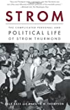 Bass, Jack: Strom: The Complicated Personal and Political Life of Strom Thurmond