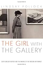 The Girl With the Gallery: Edith Gregor…