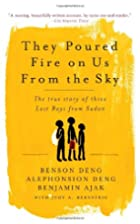 They Poured Fire on Us From the Sky: The…