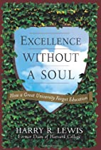 Excellence Without a Soul: How a Great…
