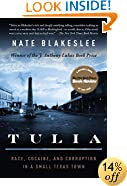 Tulia: Race, Cocaine, and Corruption in a Small Texas Town