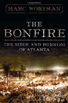 The Bonfire: The Siege and Burning of…