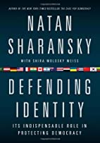 Defending Identity: Its Indispensable Role…