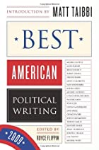 Best American Political Writing 2009 by…