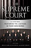 Lamb, Brian: Supreme Court: A C-Span Book Featuring the Justices in Their Own Words