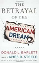 The Betrayal of the American Dream by Donald…