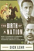 The Birth of a Nation: How a Legendary…