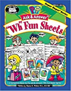 Ask and Answer WH Fun Sheets by Sharon G.…