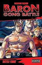 Baron Gong Battle, Volume 3 by Masayuki…