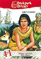 Backpack Books: Girl's Classics by…