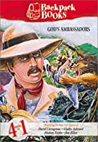Backpack Books: God's Ambassadors by…
