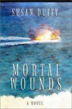 Mortal Wounds by Sue Duffy
