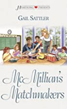 McMillian's Matchmakers (Heartsong…