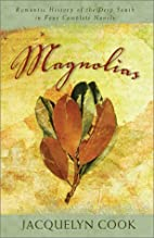 Magnolias: A Romantic Family Saga from the…