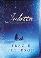 Julotta: A Story of Faith and Love by Tracie…