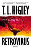 Higley, T. L.: Retrovirus