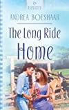 Boeshaar, Andrea: The Long Ride Home