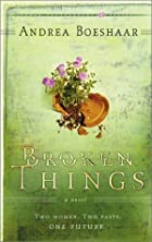 Broken Things: Two Women. Two Pasts. One…