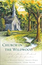 Church in the Wildwood by Paige Winship…